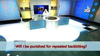 Will I be punished for repeated backbiting? - Sheikh Assim Al Hakeem