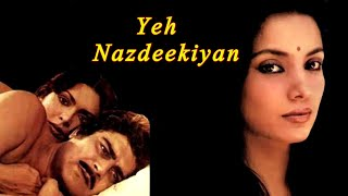 YEH NAZDEEKIYAN | Parveen Babi | Shabana Azmi | Full Movie | HD