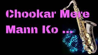 Chookar Mere Mann Ko    Kishore Kumar    Yaarana 1981   Best Saxophone Instrumental   HD Quality