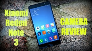 Xiaomi Redmi Note 3 Camera Review (in-depth)