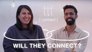What Happens When Two Acquaintances Are Set Up On A Blind Date | TTT Connect S1E2