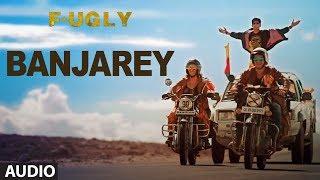 Banjarey Full Audio Song  Fugly  Yo Yo Honey Singh