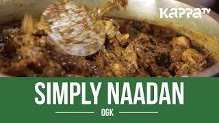 OGK - Simply Naadan - Kappa TV