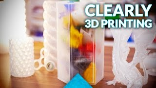 How to create transparent 3D prints!