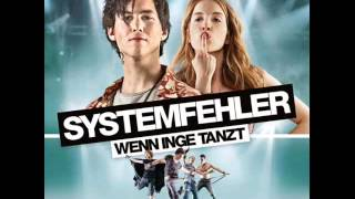 Systemfehler - Wenn Inge tanzt (Film Version) MP3