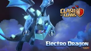 Meet the electro dragon (clash of clans town hall 12 update)