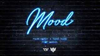 Mark Hardy x Yung Rudd - Mood [feat. AbdiEl x System32] (Official Audio)