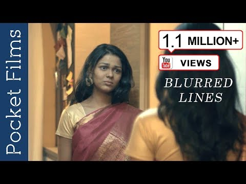 The Unsaid, Unheard Desire of a Woman - Blurred Lines - Hindi Short Film