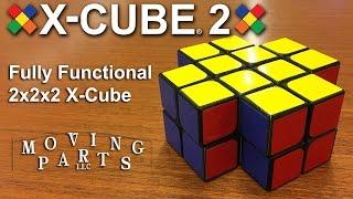 X-Cube 2 (Fully functional 2x2x2 X-Cube)