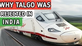 Why Talgo is Not Coming  in India