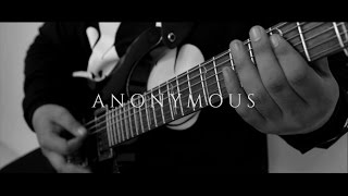 Auticed | Anonymous - Guitar Playthrough [Official]