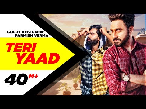 Xxx Mp4 TERI YAAD Official Video GOLDY DESI CREW Feat PARMISH VERMA New Song 2018 Speed Records 3gp Sex