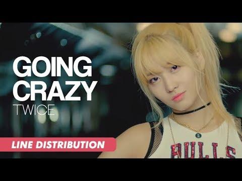 TWICE (트와이스) - Going Crazy (미쳤나봐) | Line Distribution