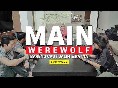 MAIN WEREWOLF #1 (FEAT. CAST GALIH & RATNA)