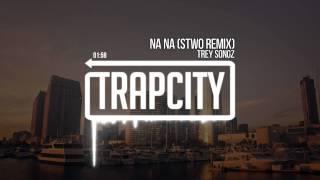 Trey Songz - Na Na (Stwo Remix)