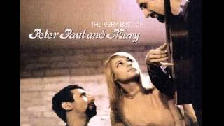 Peter, Paul & Mary : Where Have All The Flowers Gone