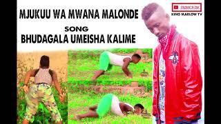 Mjukuu Wa Mwana Malonde Song Bhudagala Umeisha Kalime Official Videoa