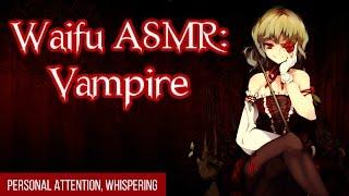 ♥ Waifu ASMR | Intro Roleplay | VAMPIRE |【ASMR】♥
