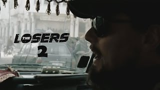 The Losers 2 Trailer 2018 | FANMADE HD