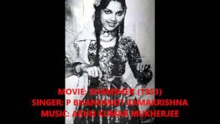 1953  shamsher  p bhanumati  tan man dole karun main kya  arun mukherjee