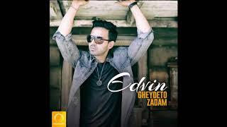 "Edvin - ""Gheydeto Zadam"" OFFICIAL AUDIO"