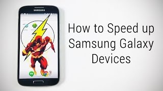 Tips to Fix Lag & Speed Up Samsung Galaxy Devices (Note 4,Note 3,S5, S4, Grand 2...) - AT#23