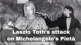 21st May 1972: Laszlo Toth attacks Michelangelo's Pietà with a hammer