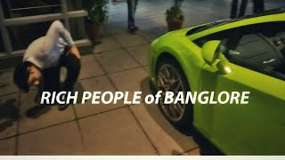 Supercars of Banglore! RICH KIDS