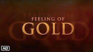 Feeling of Gold | GOLD