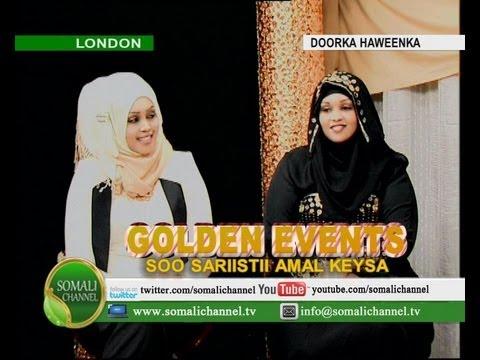 DOORKA HAWEENKA GOLDEN EVENTS SOO SARIISTII AMAL KEYSA 12 05 2013