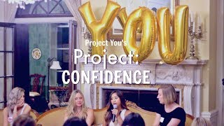 Project You: Project Confidence Event
