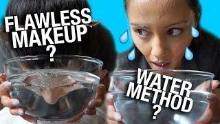 WEIRD WAY TO GET FLAWLESS MAKEUP? 😱 WATER METHOD? 💦