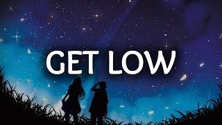 Zedd, Liam Payne ‒ Get Low (Lyrics / Lyric Video)