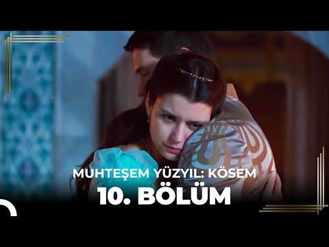 Muhteşem Yüzyıl Kösem 10.Bölüm (HD)