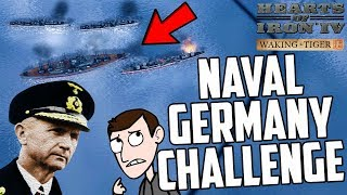 Hearts of Iron 4 HOI4 Naval Germany Challenge Waking the Tiger DLC