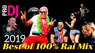Compilation 2019 - Best of Rai 100% MiX By Dj Tahar Pro