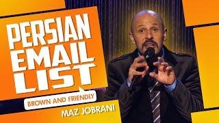 """Persian Email List"" | Maz Jobrani - Brown & Friendly"