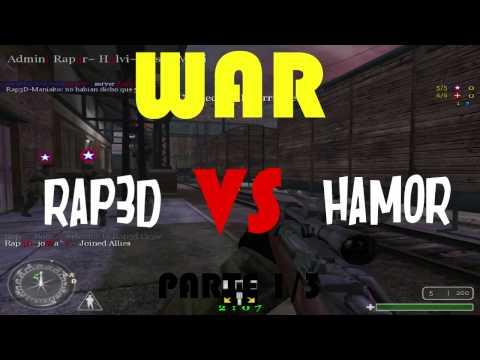WAR   RAP3D vs HAMOR   parte 1/3 ● COD 1