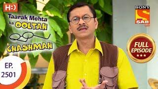 Taarak Mehta Ka Ooltah Chashmah - Ep 2501 - Full Episode - 2nd July, 2018