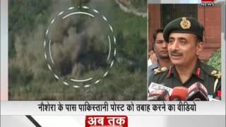 Indian Army demolishes Pakistani posts in Naushera|भारतीय सेना ने तबाह की पाकिस्तानी पोस्ट