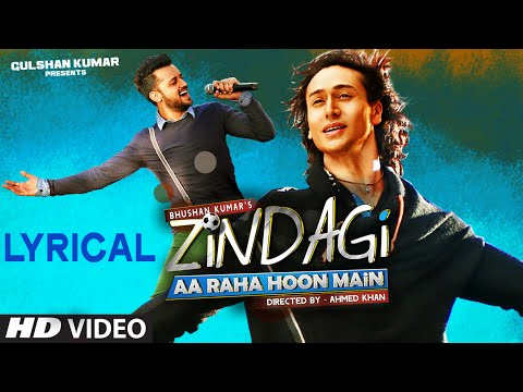 Xxx Mp4 39 Zindagi Aa Raha Hoon Main 39 Full Song With LYRICS Atif Aslam Tiger Shroff T Series 3gp Sex