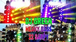 GREEN DJ BRAND NEW SETUP 2018!!HEAVY BASS!!BEST PERFOMANCE IN GOTAMARA YATRA, ANGUL