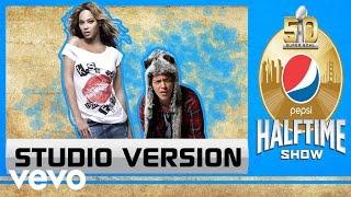 Beyoncé & Bruno Mars - Super Bowl 50 Halftime Show (Studio Version)