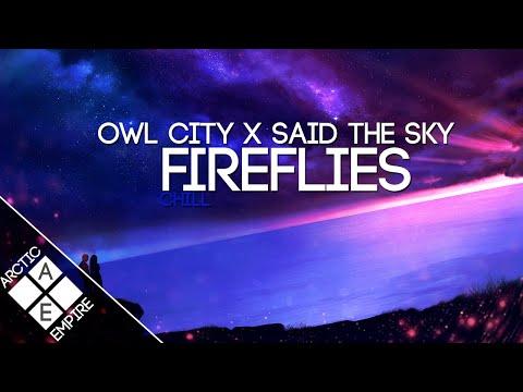 Download Lagu Owl City - Fireflies (Said The Sky Remix)