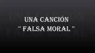 2089.- Una Canción '' Falsa moral ''