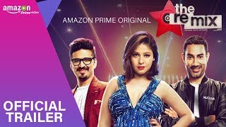 #TheRemix (Official Trailer ) | Musical Series | Amazon Prime Original | Stream March 9
