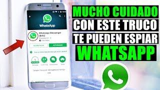 Con Este Truco te Pueden Espiar WhatsApp Fácilmente!!