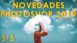 Novedades Photoshop CC 2019 (3/3)
