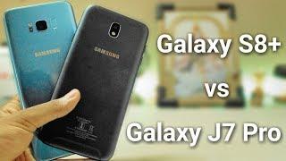 Galaxy J7 Pro VS Galaxy S8+ | Quick Comparison