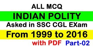 ALL MCQ Indian Polity Asked in SSC CGL Exams from 1999 to 2016 Part 02